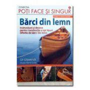 Barci din lemn.8 tipare in marime naturala Instructiuni si desene pentru constructia a opt tipuri diferite de barci din lemn