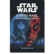Darth Maul - Vânătorul din umbră