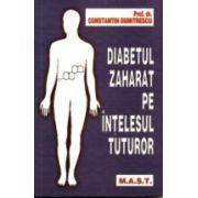 Diabetul zaharat pe înţelesul tuturor