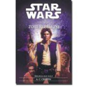 Zorii rebeliunii ( Trilogia Han Solo nr. 3 )