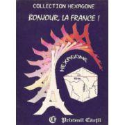 Bonjour, la France! - Colectia 'Hexagone'