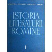 Istoria literaturii romane. ( Folclorul, literatura romană in perioada feudală : 1400 - 1780 , Vol. I )