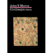 Civilizaţia Inca. Organizarea economică a statului incaş