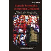 Stăreţia Sionului si conspiratia Graalului