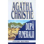 După funeralii