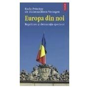 Europa din noi. Regalitatea şi democraţia-spectacol