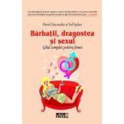 Barbatii, dragostea si sexul Ghid complet pentru femei