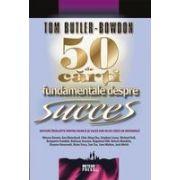 50 de cărți fundamentale despre succes