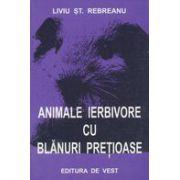 Animale ierbivore cu blănuri preţioase