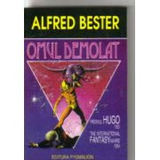 Omul demolat ( Premiul HUGO 1953, The International FANTASY Award 1954 )