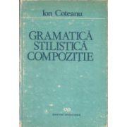 Gramatică, stilistică, compoziţie
