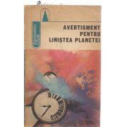 Avertisment pentru liniştea planetei ( antologie de anticipaţie românească )