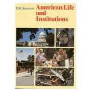 American Life and Institutions