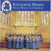Favourite Hymns from Wells Cathedral  ( CD )