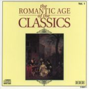 Romantic Age of the Classics ( CD, vol. 3 : 67,34 min )