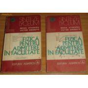 Fizică pentru admitere în facultate  ( 2 vol. )