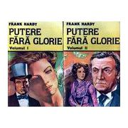 Putere fără glorie ( 2 vol. )