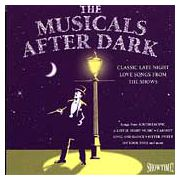 The Musicals After Dark (CD)