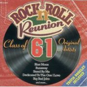 Rock-n-Roll Reunion - Class of 61 original Artists (CD)