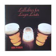 Big Vern : Lullabies for Lager Louts  (CD)