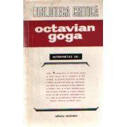 Octavian Goga interpretat de : ...
