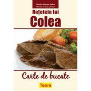 Reţetele lui Colea - carte de bucate