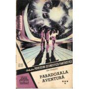 Paradoxala aventură ( vol. 4 - CPSF nr. 93 / 1958 )