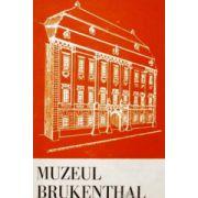 Muzeul Bruckenthal - mic ghid prin muzeu