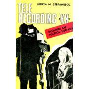 Telerecording  XX - întîlniri cu muzica uşoară