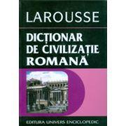 Dictionar de civilizatie romana ( Larousse )