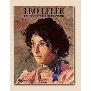 Le centenaire de l'oeuvre de Leo Lelee peintre et illustrateur