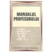 Manualul profesorului. Limba engleza clasa a VI-a