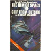 Rim of Space, the * The Ship from Outside