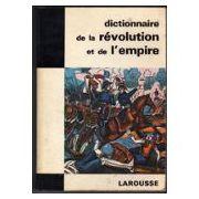 Dictionnaire de la Revolution et de l'Empire