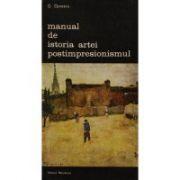 Manual de istoria artei. Postimpresionismul