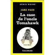 La case de l'oncle Tomawawk