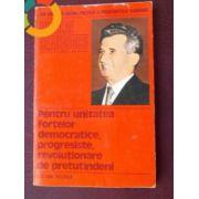 Nicolae Ceausescu : Pentru unitatea fortelor democratice, progresiste, revolutionare de pretutindeni