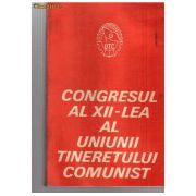 Congresul al XII-lea al Uniunii Tineretului Comunist