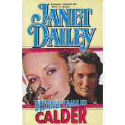 Destinul familiei Calder