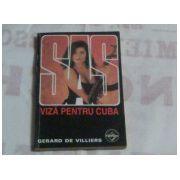 SAS - Viza pentru Cuba