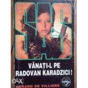 SAS - Vanati-l pe Radovan Karadzici!