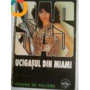 SAS - Ucigasul din Miami