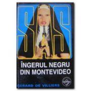 SAS - Ingerul negru din Montevideo