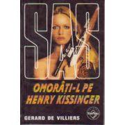 SAS - Omorati-l pe Henry Kissinger