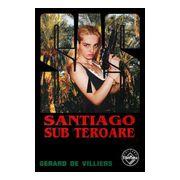 SAS - Santiago sub teroare