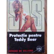 SAS - Protectie pentru Teddy Bear