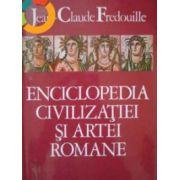 Enciclopedia civilizatiei si artei romane