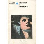 Raphael * Graziella