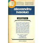 Alexandru Ivasiuc interpretat de ...