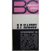 B. P. Hasdeu interpretat de ...